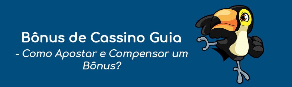 Bônus de Cassino Guia