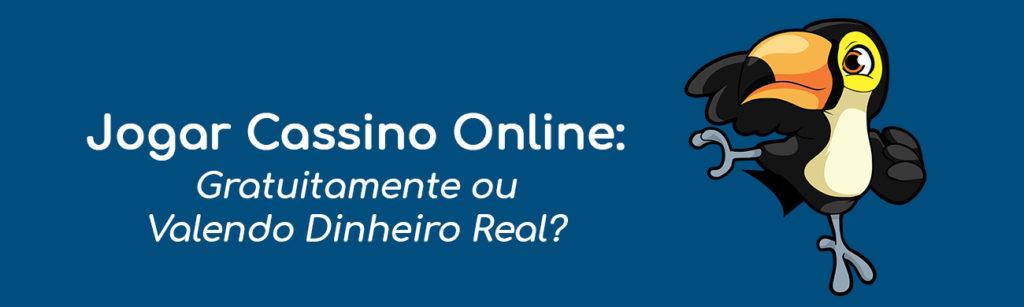 Cassinopedro article image 2 - Jogar Gratuitamente ou Valendo Dinheiro Real