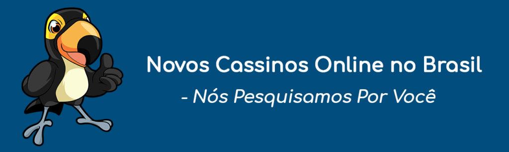 Novos Cassinos Online no Brasil