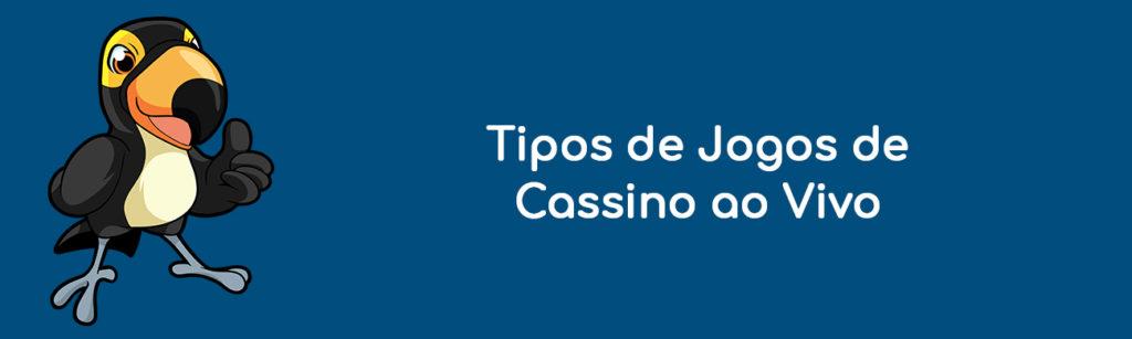 Tipos de Jogos de Cassino ao Vivo
