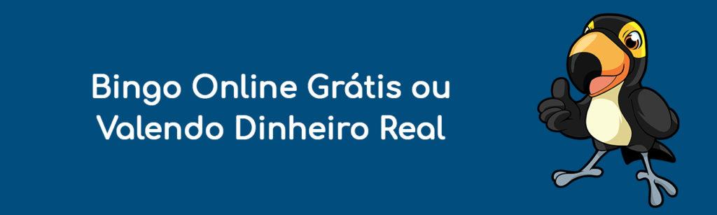 Bingo Online Grátis ou Valendo Dinheiro Real