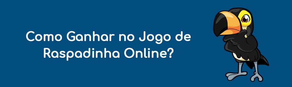 Como Ganhar no Jogo de Raspadinha Online?