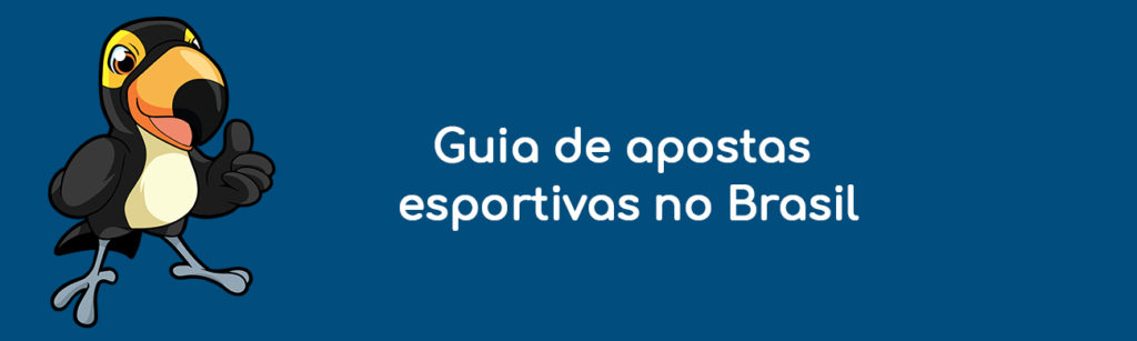 Guia de apostas esportivas no Brasil