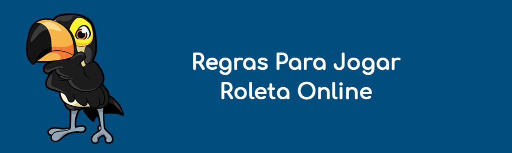 Regras Para Jogar Roleta Online